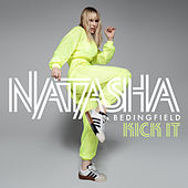 Kick It (Radio Edit) by Natasha Bedingfield