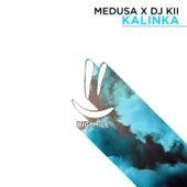 Kalinka by Medusa