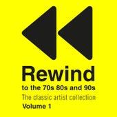 Rewind 70s 80s & 90s the Classic Artist Collection Vol 1 von Various Artists