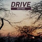 Destino by Drive