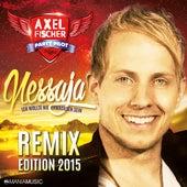 Nessaja (Ich wollte nie erwachsen sein) (Remix Edition 2015) von Axel Fischer