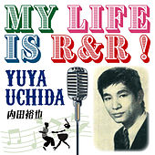 My Life Is R & R! de Yuya Uchida