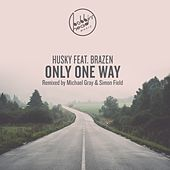 Only One Way by Husky