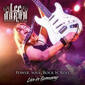 Power, Soul, Rock N' Roll: Live in Germany by Lee Aaron