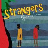 Strangers by Byron Juane