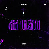 Did It Again von Lil Tecca