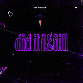 Did It Again by Lil Tecca