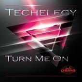 Turn Me On von Techelegy