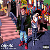 Gunning by Alpha Millz