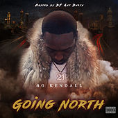 Going North by SG Kendall
