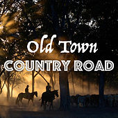 Old Town Country Road de Various Artists