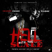 Hell Wit The Scale by Hardy