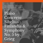 Piano Concerto - Sibelius : Finlandia & Symphony No. 5 by Grieg de Various Artists