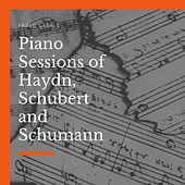 Piano Sessions of Haydn, Schubert and Schumann de Pablo Casals