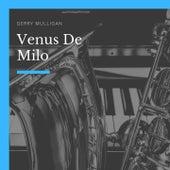 Venus De Milo de Gerry Mulligan