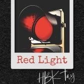 Red Light by Hbk Tayy