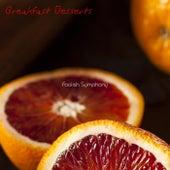 Breakfast Desserts by Foolish Symphony
