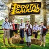 O Tranco Véio Continua! von Grupo Portal Gaúcho