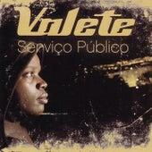 Serviço Público von Various Artists
