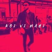 Koi Vi Nahi von Deepak Kamboj Music