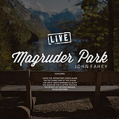 Magruder Park (Live) by John Fahey