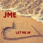 Let Me In di JME