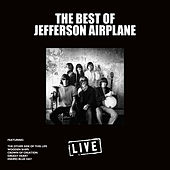 The Best of Jefferson Airplane (Live) von Jefferson Airplane