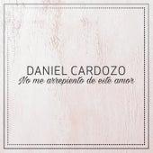 No Me Arrepiento de Este Amor de Daniel Cardozo