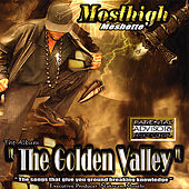 The Golden Valley by Most High