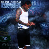 Another Day on the Eastside ''still out Here'' de Moe Eazy The Pothead