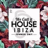 We Call It House - Summer 2019 de Various Artists