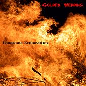 Golden Wedding by Lonesome Exploration