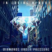 Diamonds Under Pressure de In Loving Memory