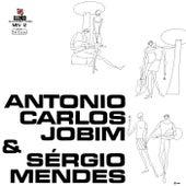 Antonio Carlos Jobim & Sérgio Mendes by Antônio Carlos Jobim (Tom Jobim)