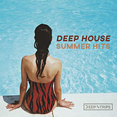 Deep House Summer Hits - EP by Various Artists