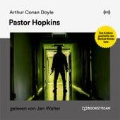 Pastor Hopkins (Eine Kriminalgeschichte vom Sherlock Holmes Autor) von Sherlock Holmes
