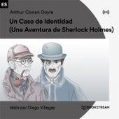 Un Caso de Identidad (Una Aventura de Sherlock Holmes) von Sherlock Holmes
