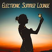 Electronic Summer Lounge by Various Artists