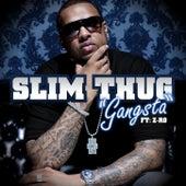 Gangsta (feat. Z-Ro) de Slim Thug