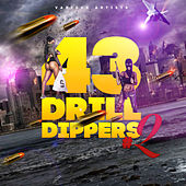 43 Drill Dippers #2 de Various Artists