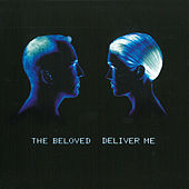 Deliver Me (Club Mixes) von The Beloved