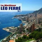 Le Meilleur, Vol. 1 (Remasterisé) de Leo Ferre