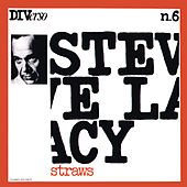 Straws (Instrumental) by Steve Lacy