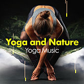 Yoga and Nature by Yoga Music