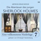 Sherlock Holmes: Eine vollkommene Niederlage (Die Abenteuer des jungen Sherlock Holmes 7) von Sherlock Holmes