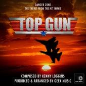 Top Gun: Danger Zone by Geek Music