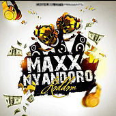 Maxx Nyandoro Riddim by Various Artists