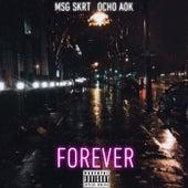 Forever de MSGDaFamily