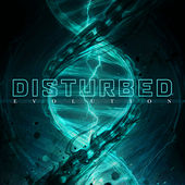 Evolution de Disturbed