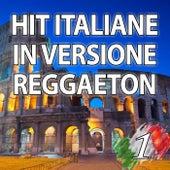 Hit Italiane In Versione Reggaeton, Vol. 1 von Reggaeboot